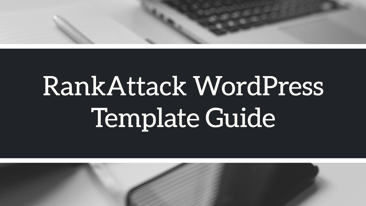 RankAttack WordPress Template Guide